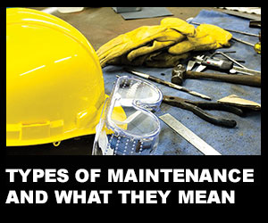 Types of maintenance and what they mean
