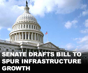 Senate drafts bill to spur infrastructure growth